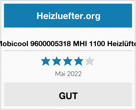 No Name Mobicool 9600005318 MHI 1100 Heizlüfter Test