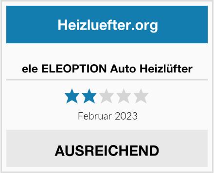 ele ELEOPTION Auto Heizlüfter Test