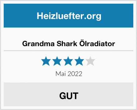 Grandma Shark Ölradiator Test