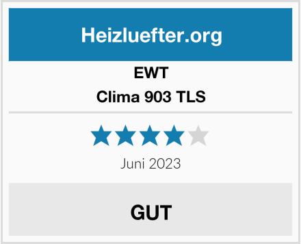 EWT Clima 903 TLS Test