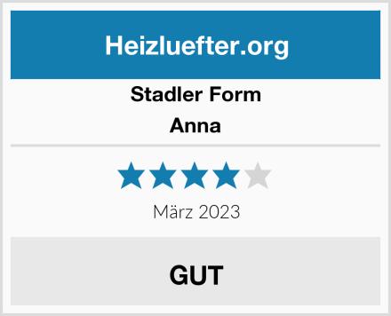 Stadler Form Anna Test