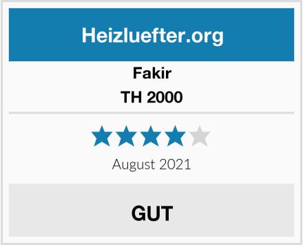 Fakir TH 2000 Test